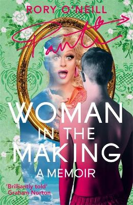 Woman in the Making by Rory O'Neill