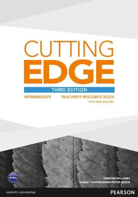 Cutting Edge 3rd Edition Intermediate Teacher's Book and Teacher's Resource Disk Pack by Damian Williams