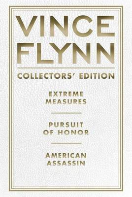 Vince Flynn Collectors' Edition, #04 by Vince Flynn
