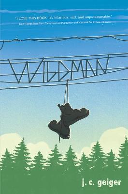 Wildman by J.C. Geiger