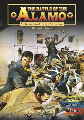 The Battle of the Alamo by Amie Jane Leavitt