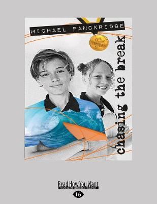 Chasing the Break: The Legends Series Book 1 by Michael Panckridge