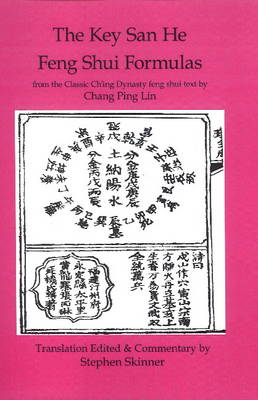 Key San He Feng Shui Formulas by Stephen Skinner