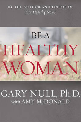 Be A Healthy Woman book