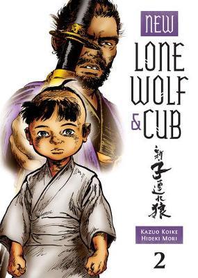New Lone Wolf & Cub Vol. 2 by Kazuo Koike