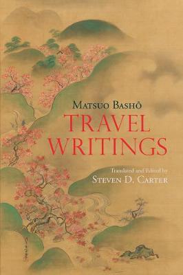 Travel Writings by Matsuo Basho
