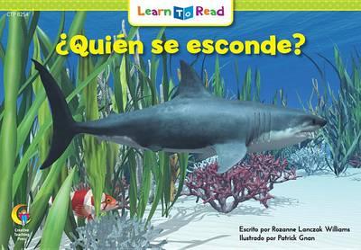 Quien Se Esconde? = Who's Hiding? by Rozanne L Williams