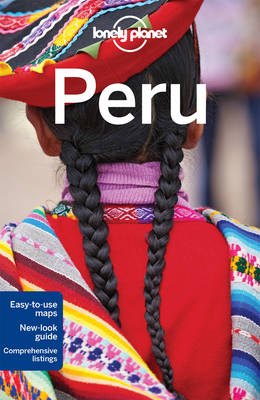 Lonely Planet Peru by Lonely Planet