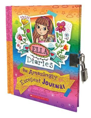 Ella Diaries: the Amazingly Excellent Journal book