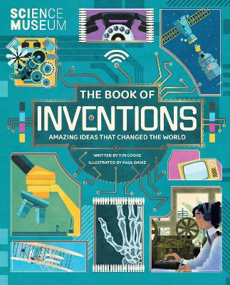 The Book of Inventions: Amazing Ideas that Changed the World by Tim Cooke