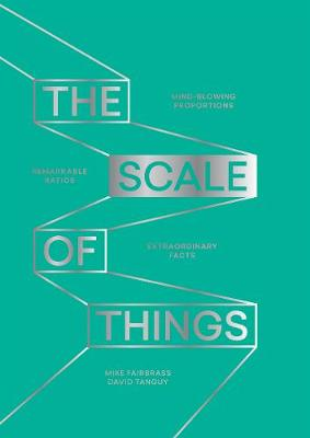 The Scale of Things by Mike Fairbrass