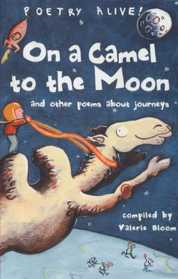 POETRY ALIVE ON A CAMEL TO THE MOON by Garry Parsons