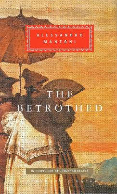 Betrothed by Alessandro Manzoni
