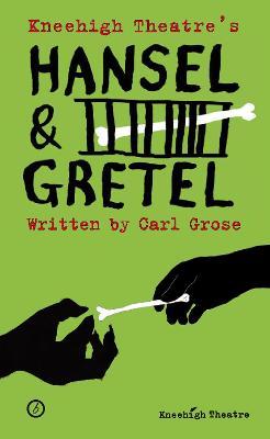 Hansel & Gretel by Carl Grose