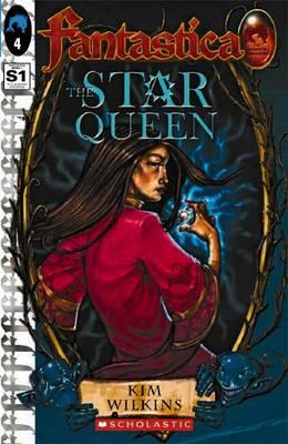 Star Queen: S. 1, Bk. 4: the Sunken Kingdom by Kim Wilkins