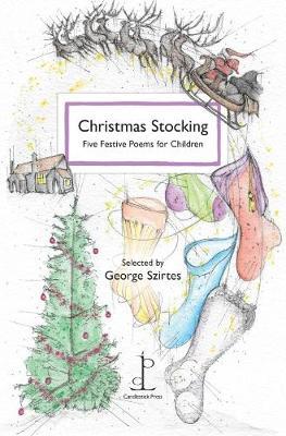 Christmas Stocking by George Szirtes