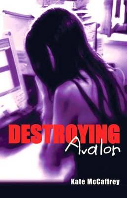 Destroying Avalon book