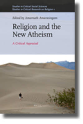 Religion and the New Atheism by Steve Fuller
