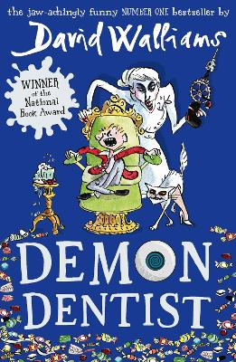 Demon Dentist by David Walliams