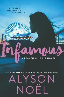 Infamous by Alyson Noel