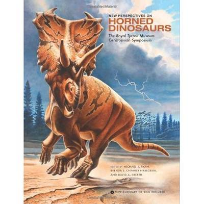 New Perspectives on Horned Dinosaurs by Michael J. Ryan