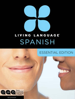 Spanish Essential Course by Living Language