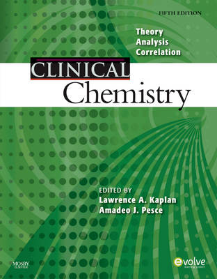 Clinical Chemistry by Lawrence A. Kaplan