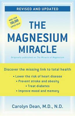 Magnesium Miracle by Carolyn Dean