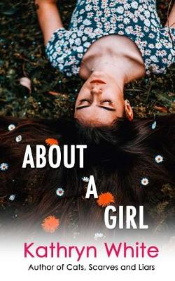 About a Girl by Kathryn White