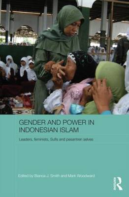 Gender and Power in Indonesian Islam by Mark Woodward