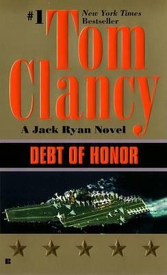 Debt of Honor by CLANCY TOM