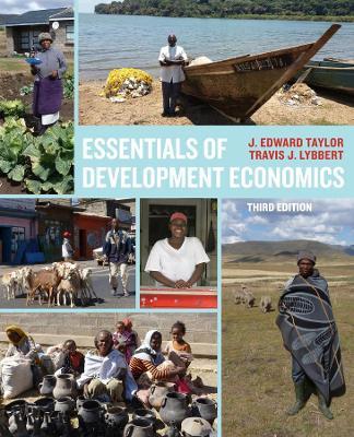 Essentials of Development Economics, Third Edition by Travis J. Lybbert