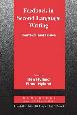 Feedback in Second Language Writing by Ken Hyland