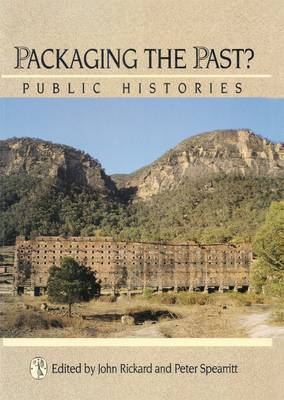 Packaging The Past? by Peter Spearritt
