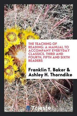 Teaching of Reading by Franklin T Baker