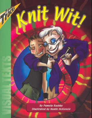 Knit Wit! by Pamela Rushby
