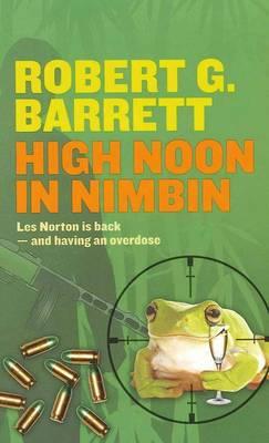 High Noon in Nimbin by Robert G. Barrett
