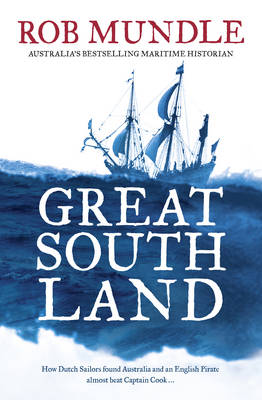 Great South Land by Rob Mundle