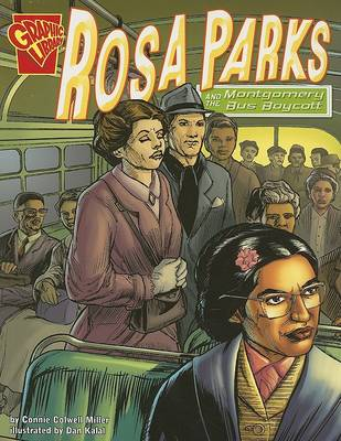 Rosa Parks and the Montgomery Bus Boycott by ,Connie,Colwell Miller