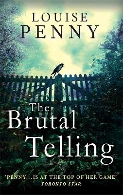 Brutal Telling by Louise Penny