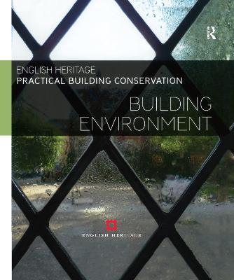 Practical Building Conservation: Building Environment book