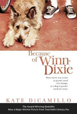 Because Of Winn Dixie Movie Tie-In by Kate DiCamillo