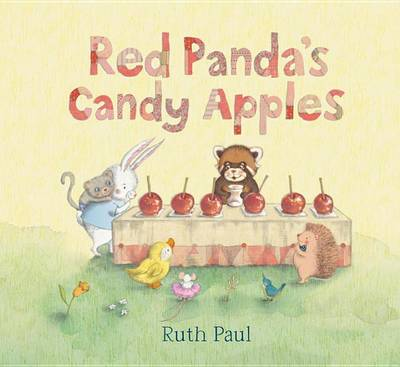 Red Panda's Candy Apples by Ruth Paul