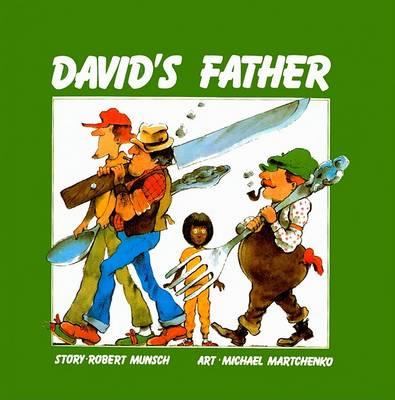 David's Father by Robert N Munsch