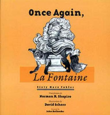 Once Again, La Fontaine by Norman R. Shapiro