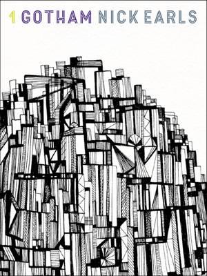 Gotham by Nick Earls