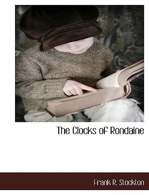 The Clocks of Rondaine by Frank R Stockton