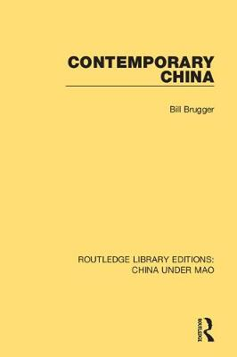 Contemporary China by Bill Brugger