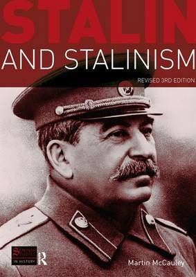 Stalin and Stalinism by Martin McCauley