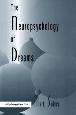 Neuropsychology of Dreams book